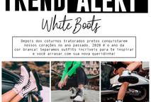 TREND ALERT :: White Boots
